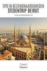 Tips en bezienswaardigheden Beiroet, Libanon