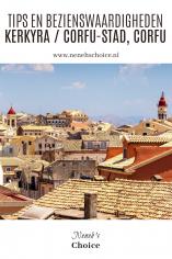 Tips en bezienswaardigheden Kerkyra Corfu-stad, Corfu