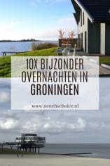 10x bijzonder overnachten in Groningen