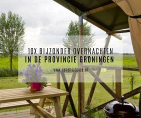 10x bijzonder overnachten in Groningen (provincie)