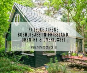 7x Airbnb boshuisjes in Nederland (Friesland, Drenthe & Overijssel)