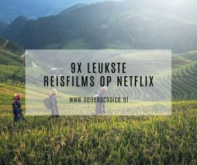 9x leukste reisfilms op Netflix
