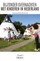 Bijzonder overnachten met kinderen in Nederland