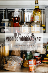 10 producten die niet in je voorraadkast mogen ontbreken