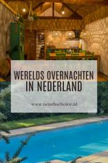 8x Werelds overnachten in Nederland