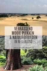 Verrassend mooie plekken en natuurgebieden in Nederland